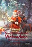 Pusti Wirbelwind rettet Weihnachten - Weihnachtsgeschichten für Kinde (eBook, ePUB)