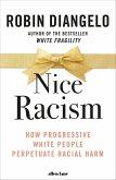 Nice Racism (eBook, ePUB)