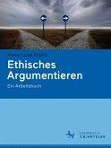 Ethisches Argumentieren (eBook, PDF)