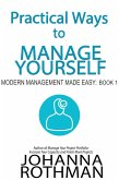 Practical Ways to Manage Yourself (Modern Management Made Easy, #1) (eBook, ePUB)
