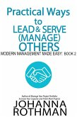 Practical Ways to Lead & Serve (Manage) Others (Modern Management Made Easy, #2) (eBook, ePUB)