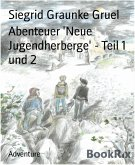 Abenteuer 'Neue Jugendherberge' - Teil 1 und 2 (eBook, ePUB)