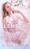 Der Lehrer und die Jungfrau (eBook, ePUB)
