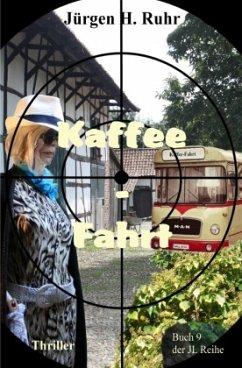 Kaffee - Fahrt