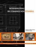 Wohnhausbau im osmanischen Istanbul