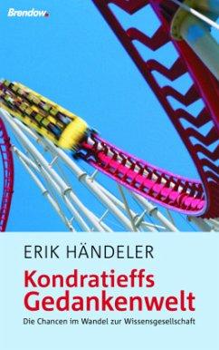 Kondratieffs Gedankenwelt - Händeler, Erik
