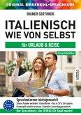 Arbeitsbuch zu Italienisch wie von selbst für Urlaub & Reise
