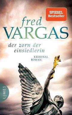 Der Zorn der Einsiedlerin / Kommissar Adamsberg Bd.12 (Restauflage) - Vargas, Fred