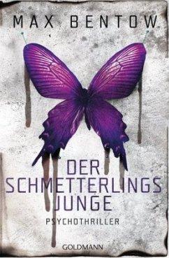 Der Schmetterlingsjunge / Nils Trojan Bd.7 (Restauflage) - Bentow, Max