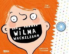 Wilma Wackelzahn (Restauflage) - Tielmann, Christian