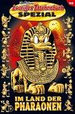 Im Land der Pharaonen / Lustiges Taschenbuch Spezial Bd.98 (eBook, ePUB)