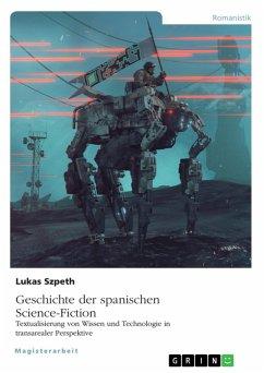 Geschichte der spanischen Science-Fiction. Textualisierung von Wissen und Technologie in transarealer Perspektive (eBook, ePUB)