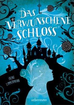 Das verwunschene Schloss (Mängelexemplar) - Zimmermann, Irene