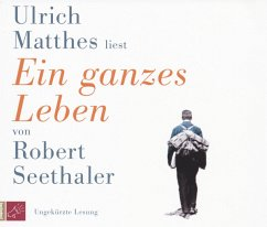 Ein ganzes Leben, 3 Audio-CDs (Mängelexemplar) - Seethaler, Robert