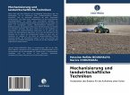 Mechanisierung und landwirtschaftliche Techniken