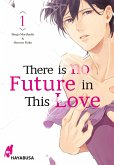 There is no Future in This Love 1