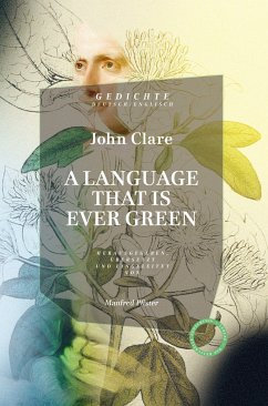 A Language that is ever green. - Clare, John