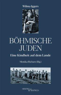Böhmische Juden - Iggers, Wilma