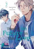There is no Future in This Love 2
