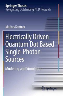 Electrically Driven Quantum Dot Based Single-Photon Sources - Kantner, Markus