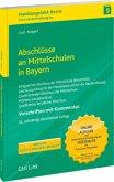 Abschlüsse an Mittelschulen in Bayern