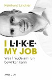 I L.I.K.E. my job (eBook, ePUB)