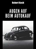 Augen auf beim Autokauf (eBook, ePUB)