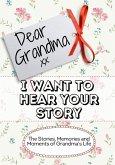 Dear Grandma, I Want To Hear Your Story