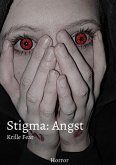 Stigma: Angst (eBook, ePUB)