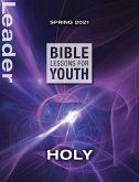 Bible Lessons for Youth Spring 2021 Leader (eBook, ePUB)