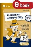 Hören mit Detektiv Pfiffig Klasse 3/4 (eBook, PDF)