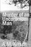 Murder of an Uncommon Man (eBook, ePUB)