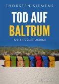Tod auf Baltrum. Ostfrieslandkrimi (eBook, ePUB)