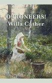 O Pioneers! (eBook, ePUB)