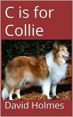 C is for Collie (The Dog Finders) (eBook, ePUB)