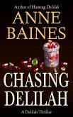 Chasing Delilah (Delilah Thrillers) (eBook, ePUB)