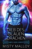 Dieb des blauen Drachen (Die Drachen Von Xanthara, #2) (eBook, ePUB)