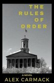 The Rules of Order (eBook, ePUB)