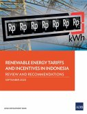 Renewable Energy Tariffs and Incentives in Indonesia (eBook, ePUB)
