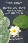 Departure from the Darkness and the Cold (eBook, ePUB)