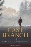 East Branch (eBook, ePUB)