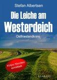 Die Leiche am Westerdeich. Ostfrieslandkrimi (eBook, ePUB)