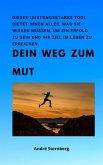 Dein Weg zum Mut (eBook, ePUB)