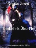 Dunkelheit Über Mir (eBook, ePUB)