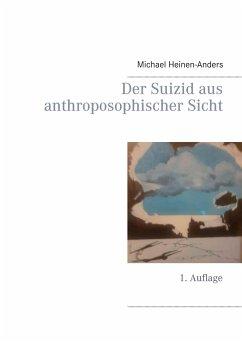 Der Suizid aus anthroposophischer Sicht