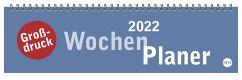 Großdruck Wochenquerplaner - Kalender 2022