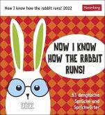 Now I know how the rabbit runs - Kalender 2022