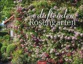 Im duftenden Rosengarten 2022. Duftkalender