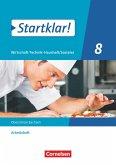 Startklar! 8. Schuljahr - Wirtschaft-Technik-Haushalt/Soziales - Sachsen - Arbeitsheft
