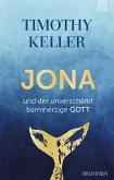 Jona und der unverschämt barmherzige Gott (eBook, ePUB)